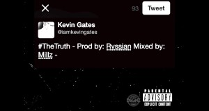 "Kevin Gates Responds To Kicking Female Fan In New Song ""The Truth"" (AUDIO)"